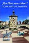 150 Jahre Schachclub Bamberg Chronik